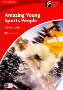 Amazing Young Sports People Level 1 Beginner Elementary American English
