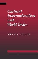 Cultural Internationalism and World Order