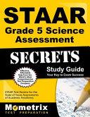 STAAR Grade 5 Science Assessment Secrets Study Guide