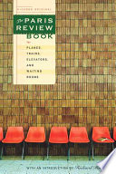 The Paris Review Book for Planes  Trains  Elevators  and Waiting Rooms