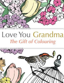 Love You Grandma  The Gift of Colouring