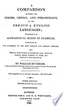A Comparison Between the Idioms  Genius  and Phraseology of the French   English Languages