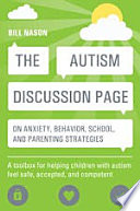 The Autism Discussion Page on anxiety  behavior  school  and parenting strategies