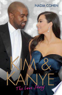 Kim and Kanye   The Love Story