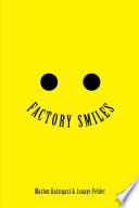 FACTORY SMILES