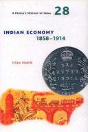 Indian Economy  1858 1914