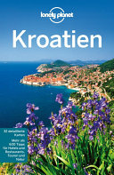 Lonely Planet ReisefŸhrer Kroatien
