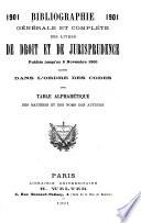 Bibliographie g  n  rale et compl  te des livres de droit et de jurisprudence