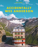 Book Accidentally Wes Anderson