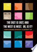 The East Is East, and the West is West, Or, is It?