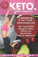 Keto Diet Cookbook 2 Books In 1