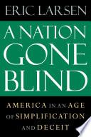 A Nation Gone Blind