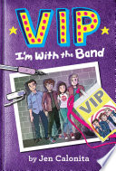 VIP  I m With the Band