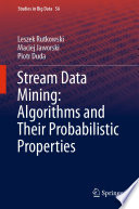 Stream Data Mining Algorithms And Their Probabilistic Properties