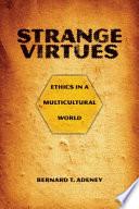 Strange Virtues