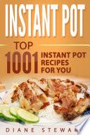 Instant Pot  Top 1001 Instant Pot Recipes For You