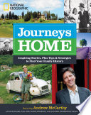 Journeys Home Inspiring Stories, Plus Tips and Strategies to Find Your Family History