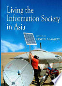 Living the Information Society in Asia