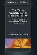 The Texas Constitution in State and Nation