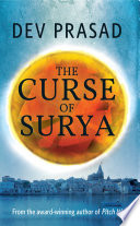 The Curse Of Surya : in singapore, rushes to agra on a special...