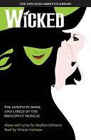 Wicked by Winnie Holzman