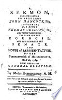 A sermon  on Gal  v  13  preached before His Excellency J  Hancock      Governor      the Senate  and the House of Representatives      Massachusetts  May 26     being the day of general election