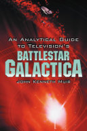 Book An Analytical Guide to Television's Battlestar Galactica