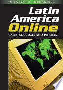 Latin America Online Cases Successes And Pitfalls book