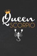 Scorpio Notebook Queen Scorpio Zodiac Diary Horoscope Journal Scorpio Gifts For Her