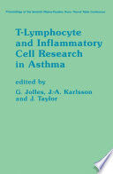 T Lymphocyte and Inflammatory Cell Research in Asthma