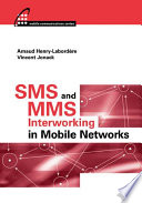 SMS and MMS Interworking in Mobile Networks