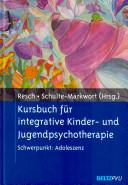 Kursbuch für integrative Kinder- und Jugendpsychotherapie