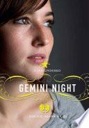 Star Crossed  Gemini Night
