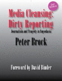 Media Cleansing, Dirty Reporting
