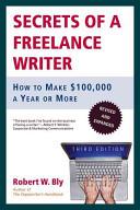 Secrets of a Freelance Writer, Third Edition