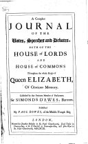 download ebook a compleat journal of the votes, speeches and debates, both of the house of lords and house of commons throughout the whole reign of queen elizabeth, etc pdf epub
