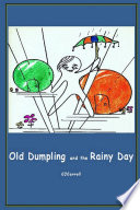 Old Dumpling And The Rainy Day