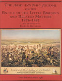 The Army and Navy Journal on the Battle of the Little Bighorn and Related Matters  1876 1881