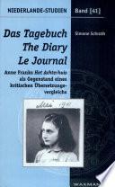 Das Tagebuch / The Diary / Le Journal