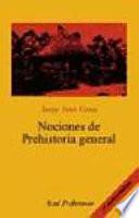 Nociones de Prehistoria general