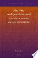 Who Needs Arab Jewish Identity