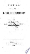 Geschichte der englischen Parlementsberedsamkeit