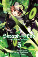 Seraph of the End  Vol  5