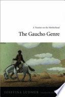 The Gaucho Genre