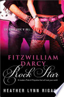 Fitzwilliam Darcy  Rock Star