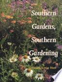 Southern Gardens  Southern Gardening