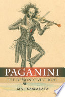 Paganini Legendary Violinist Challenged The Very Notion