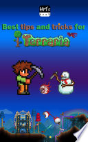 Best tips and tricks for Terraria