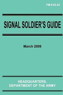 Signal Soldier s Guide  FM 6 02  43