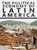 The Political Economy of Latin America